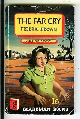 THE-FAR-CRY-by-F-Brown-British-Boardman